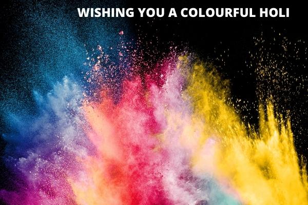 wishing you a colourful holi