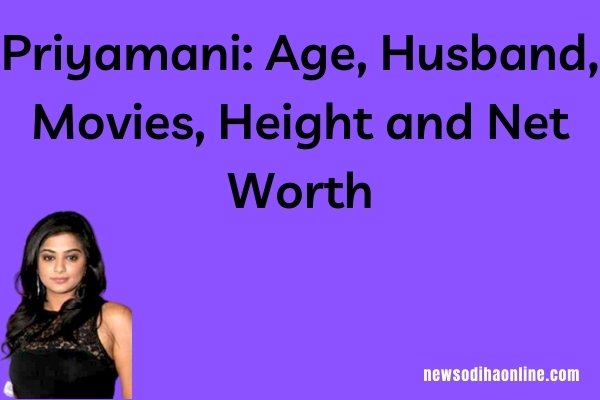 Priyamani Age, Husband, Movies, Height and Net Worth