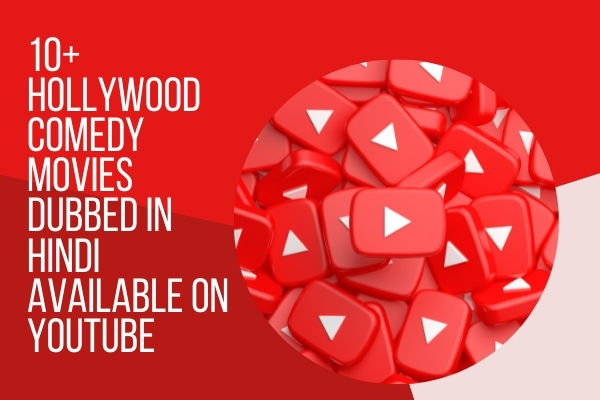 10+ Hollywood comedy movies dubbed in Hindi available on youtube
